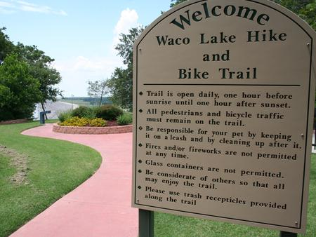 Waco Lake Hike and Bike Trail entranceWelcome to Waco Lake hike and bike trail