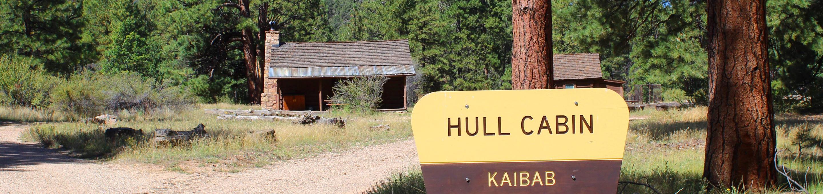 Welcome to Hull CabinEntrance sign and main cabin