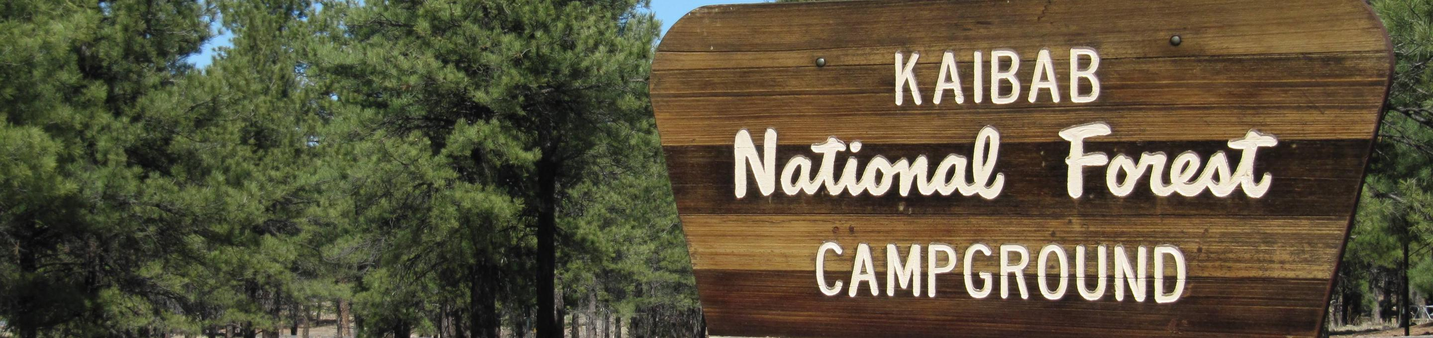 Welcome to Kaibab LakeEntrance sign to campground