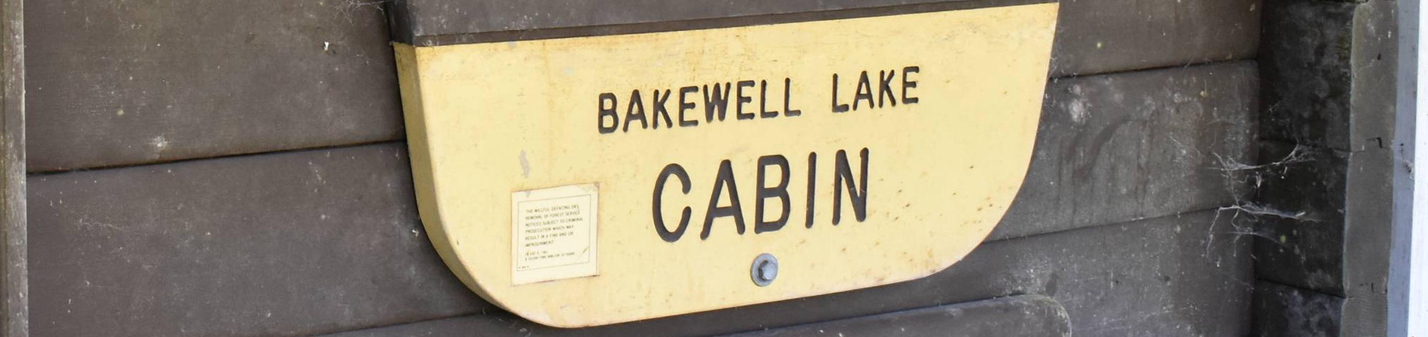 Bakewell Lake Cabin Sign