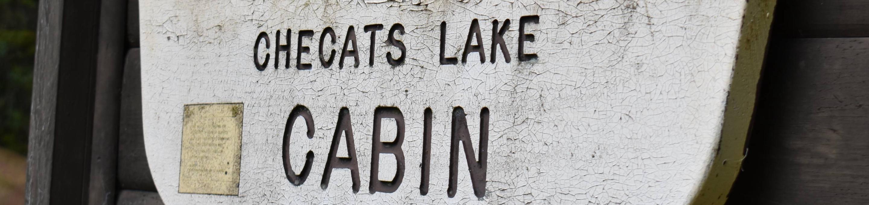 Checats Lake Cabin Sign