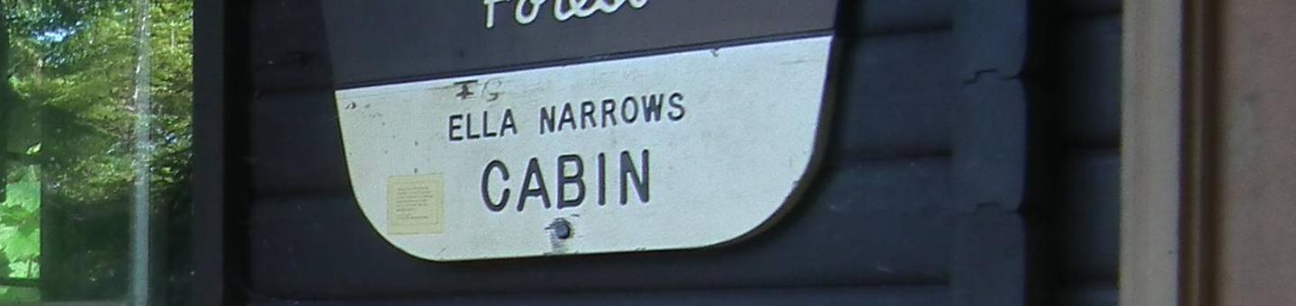 Ella Narrows Cabin Sign