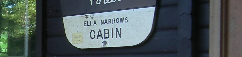 Ella Narrows Cabin Sign