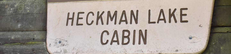 Heckman Lake Cabin Sign