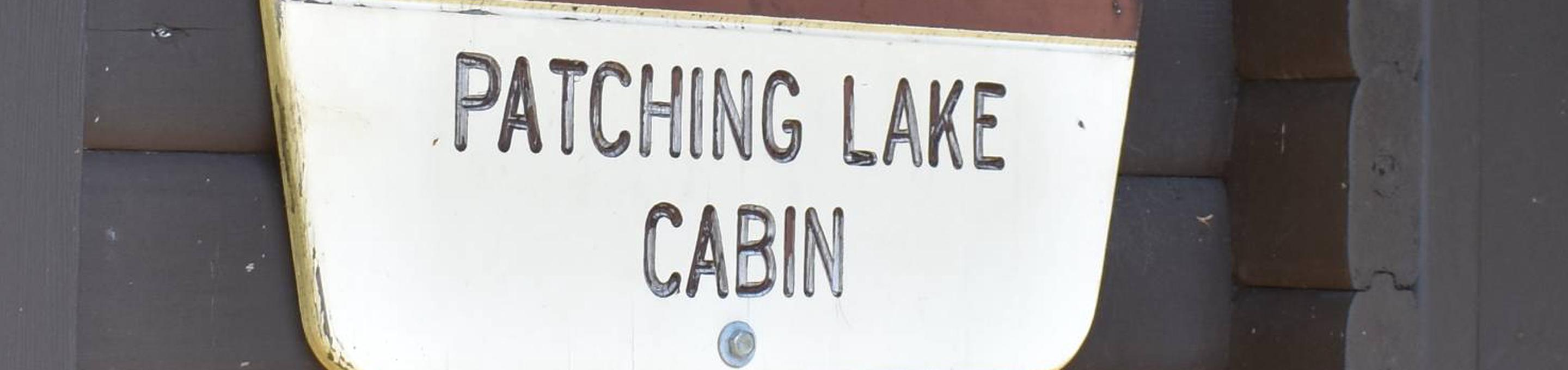 Patching Lake Cabin Sign