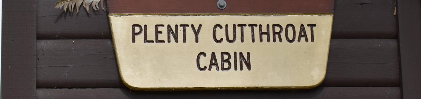 Plenty Cutthroat Cabin Sign
