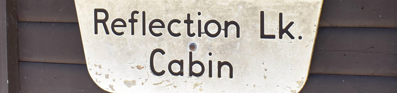 Reflection Lake Cabin Sign