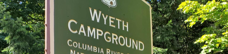 Wyeth Site SignWyeth Campground
