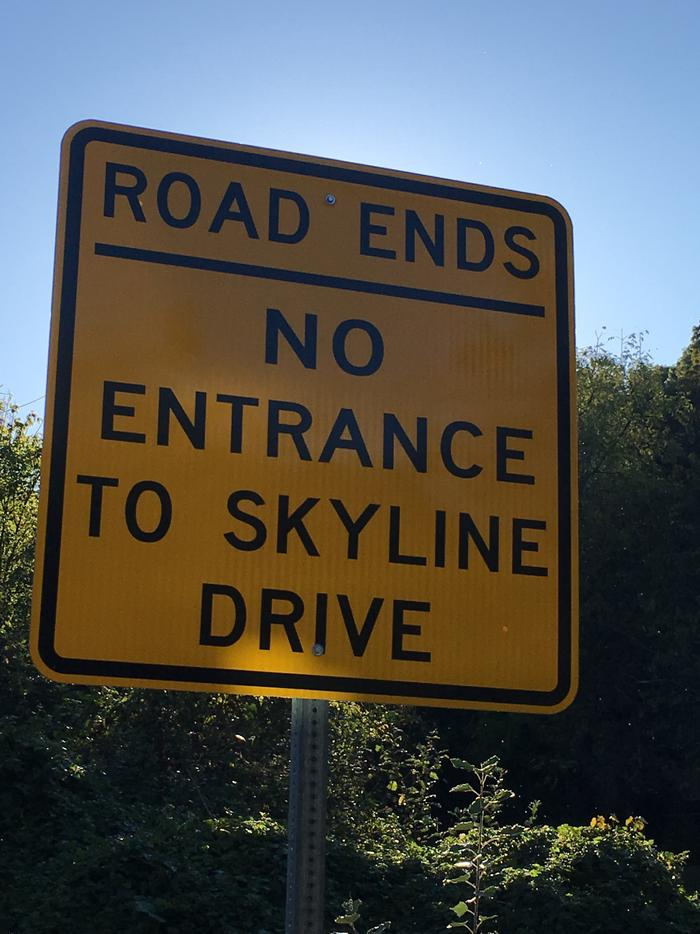 Tanner's Ridge road in Stanley; IS NOT an entrance to Skyline Drive/Big Meadows.  GPS devices may send you this route.  Do not take it.  If you come to this sign, turn around. There are 4 designated entry areas. This is not one of them!Tanner's Ridge Road in Stanley Virginia is not open to the public.  Do not take this road to enter the park. If you come to this sign, turn around!