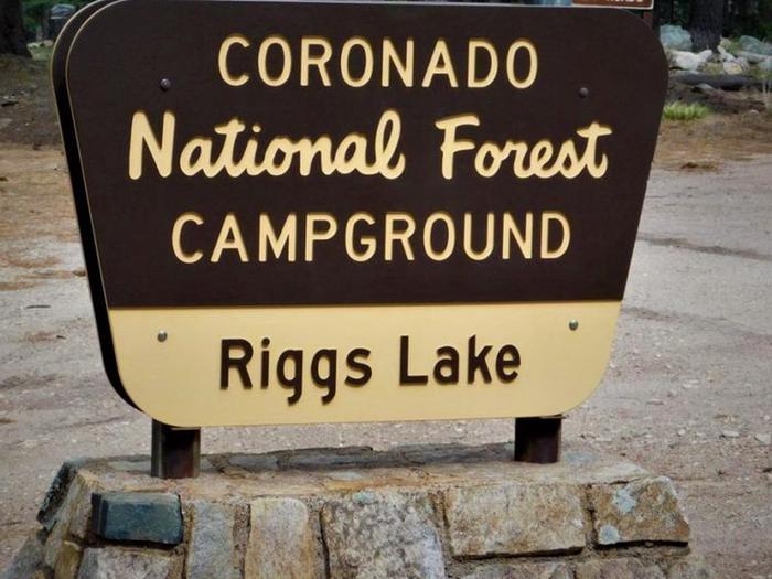 Riggs Flat Lake Campground SignRiggs Flat Lake Campground sign