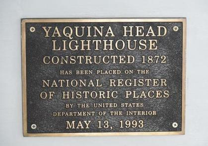 Plaque dedicated to the construction of Yaquina Head Lighthouse.Yaquina Head Lighthouse, National Register of Historic Places.